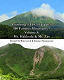 Climbing a Few of Japan's 100 Famous Mountains - Volume 4: Mt. Hakkoda and Mt. Zao, Daniel Wieczorek and Kazuya Numazawa, 1495396568