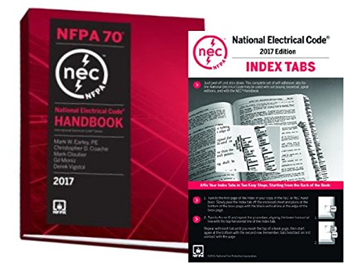 NFPA 70: National Electrical Code (NEC) Handbook and Index Tabs, 2017 Edition by NFPA, Set by NFPA
