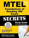MTEL Foundations of Reading (90) Exam Secrets Study Guide: MTEL Test Review for the Massachusetts Tests for Educator Licensure by MTEL Exam Secrets Test Prep Team (2013-02-14)