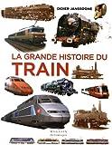 La grande histoire du train : De 1900 à nos jours