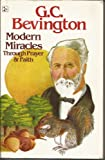 Modern Miracles Through Prayer and Faith, G. C. Bevington, 0880190825