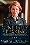 img - for Generally Speaking: A Memoir by the First Woman Promoted to Three-Star General in the United States Army book / textbook / text book