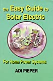 The Easy Guide to Solar Electric