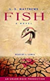Fish: A Novel