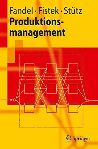 Produktionsmanagement (Springer-Lehrbuch)