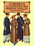 Gimbel's Illustrated 1915 Fashion Catalog