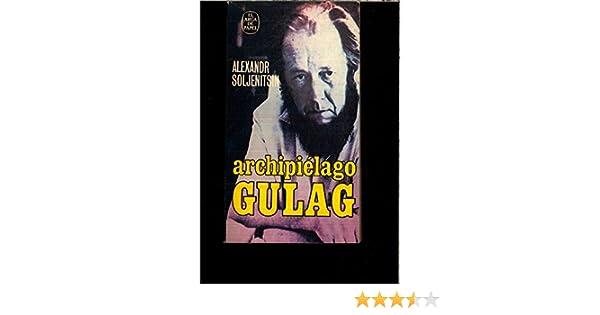 ARCHIPIELAGO GULAG: Amazon.es: ALEXANDR SOLJENITSIN: Libros