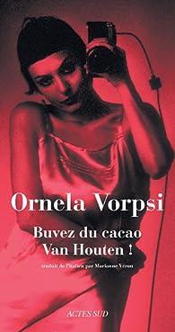 Buvez du cacao Van Houten ! par Ornela Vorpsi
