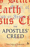 The Apostles' Creed : And Its Early Christian Context, Ashwin-Siejkowski, Piotr and Ashwin-Siejkowski, 056700175X