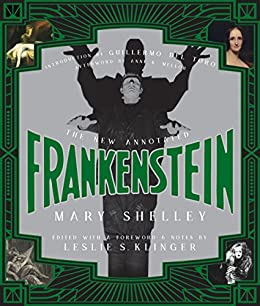 The New Annotated Frankenstein by [Shelley, Mary]