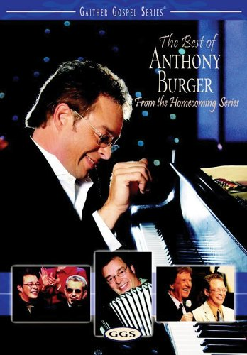 Music Burger Anthony (The Best of Anthony Burger - From the Homecoming Series)