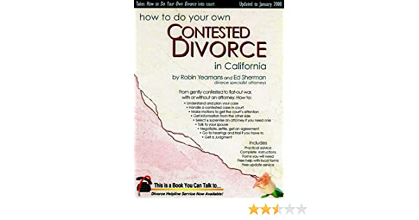 How to do your own contested divorce in california robin yeamans ed how to do your own contested divorce in california robin yeamans ed sherman 9780944508336 amazon books solutioingenieria Choice Image