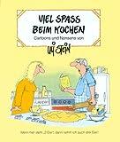 Viel Spass beim Kochen: Amazon.de: Uli Stein: Bücher
