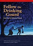 Follow the Drinking Gourd, Wim Coleman and Pat Perrin, 1939656109