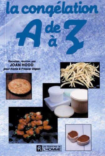 La congélation de A à Z