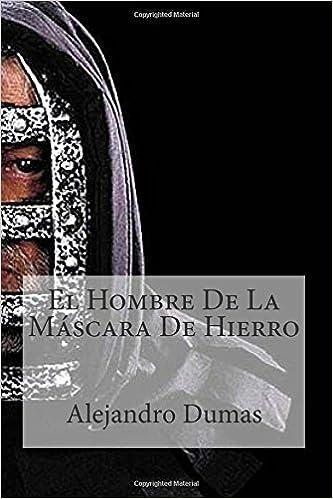 El Hombre De La Mascara De Hierro: Amazon.es: Alejandro Dumas, Raul Bracho, Miguel Angelon: Libros