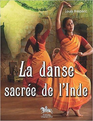 En ligne La danse sacrée de l'Inde epub, pdf