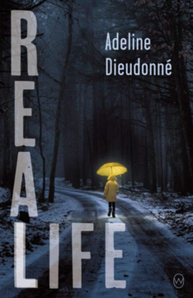 Real Life: Dieudonné, Adeline, Glasser, Roland: 9781642860474: Amazon.com:  Books