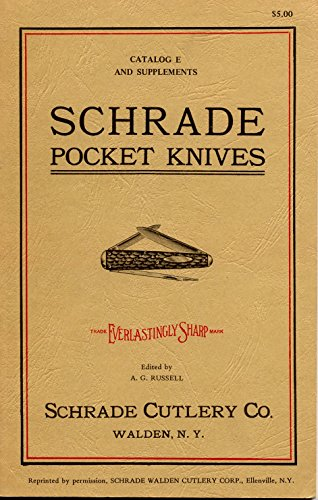 Schrade Pocket Knives Catalog E (1926) and Supplements (1928, 1930, 1932, 1934, 1936, 1938)