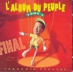 Final : L'Album du peuple, tome 4