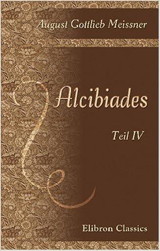 Alcibiades: Teil 4