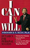 img - for I Can I Will: Dynamics Personal Success book / textbook / text book