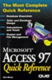 Microsoft Access 97 Quick Reference, Que Development Group Staff and Rick Winter, 0789712121