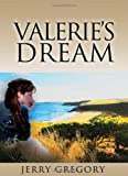 Valerie's Dream, Jerry Gregory, 1450041825