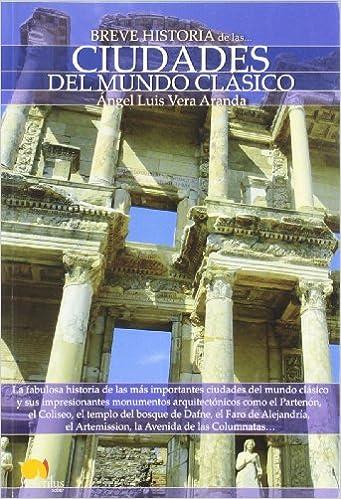 Breve historia de las ciudades del mundo clásico: Amazon.es ...