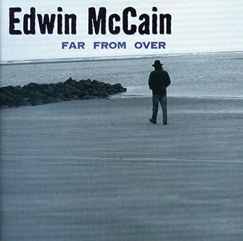 Edwin Mccain Far From Over Amazon Music