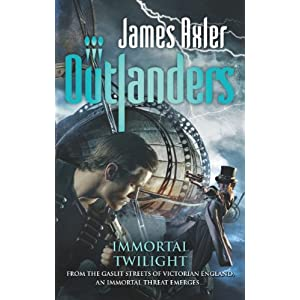 Immortal Twilight (Outlanders) James Axler