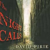 The Night Calls: The Dark Beginnings of Sherlock Holmes | David Pirie