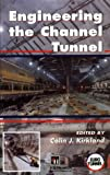 Engineering the Channel Tunnel, , 0419179208