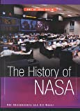 The History of NASA, Ray Spangenburg and Diane Moser, 0531117189