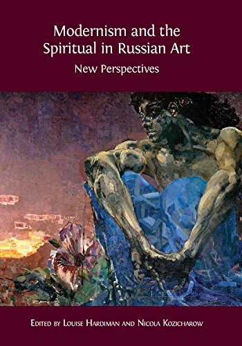 Modernism and the Spiritual in Russian Art: New Perspectives por Louise Hardiman
