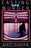 Casting for Murder, Mikel Dunham, 0312069243
