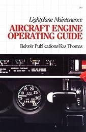 Lightplane Maintenance: Aircraft Engine Operating Guide
