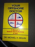 Your Offshore Doctor, Michael H. Beilan, 0396086802