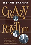 Crazy Rhythm, Leonard Garment, 0812928873