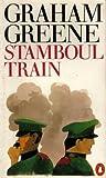 """""""Stamboul Train - An Entertainment"""" av Graham Greene"""