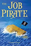 The Job Pirate, Brandon Christopher, 149356935X