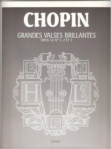 En ligne téléchargement gratuit Chopin - Grandes Valses Brillantes Op.34 pdf