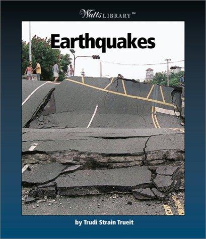 Earthquakes (Watts Library)