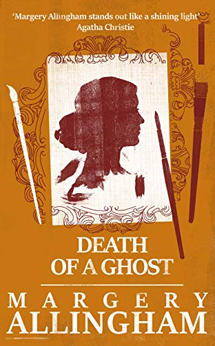 Death of a Ghost (A Campion Mystery) ()