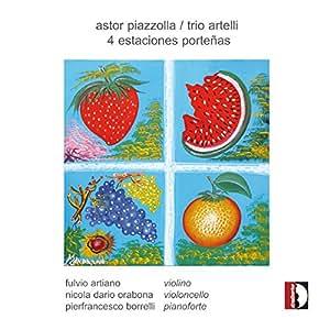 Piazzolla: 4 Estaciones Porteñas / Trio Artelli