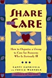 Share the Care, Cappy Capossela and Sheila Warnock, 0684811367