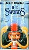 Ice Swords, James Houston, 077104254X