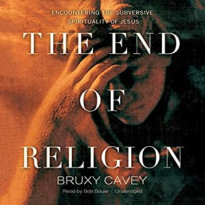 The End of Religion Audiobook