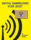 Survival Communications in New Jersey, John Parnell, 1479312533