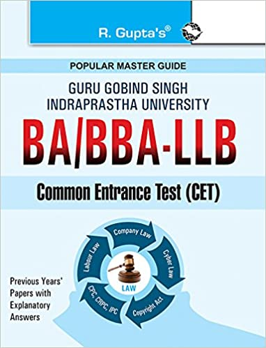 GGSIPU: BA/BBA-LLB Common Entrance Test Guide: Test Paper (Solved)